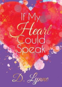 If My Heart Could Speak