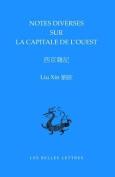 Notes Sur La Capitale de L'Ouest / Xijing Zaji  [CHI]