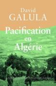 Pacification En Algerie  [FRE]