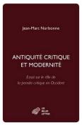Antiquite Critique Et Modernite [FRE]