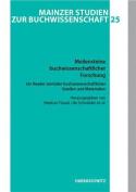 Meilensteine Buchwissenschaftlicher Forschung. Ein Reader Zentraler Buchwissenschaftlicher Quellen Und Materialien [GER]