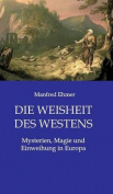 Die Weisheit Des Westens [GER]