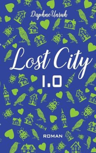 Lost City 1.0 [GER] by Daphne Unruh.