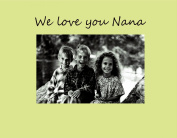 Havoc Gifts 9012-SO We Love You Nana Photo Frame, Small, Oyster