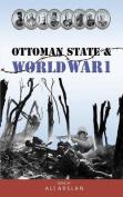 Ottoman State & World War I