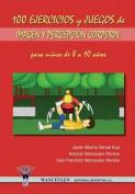 100 Ejercicios y Juegos de Imagen y Percepcion Corporal Para Ninos de 8 a 10 Anos [Spanish]