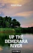 Up the Demerara River