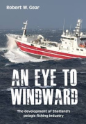 An Eye to Windward