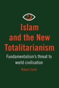 Islam and the New Totalitarianism