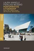 Performative Citizenship