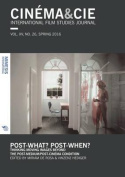 Cinema&Cie. International Film Studies Journal: Post-What? Post-When? Thinking Moving Images Beyond the Post-Medium/Post-Cinema Condition