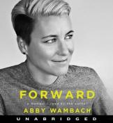 Forward: A Memoir [Audio]