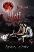 Wheel Wolf: Werewolf Horror