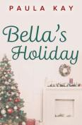 Bella's Holiday
