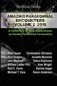 Amazing Paranormal Encounters Volume 2