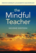 The Mindful Teacher. Second Edition