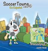 Soccertowns Libro Seis En Espanol  [Spanish]