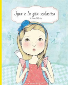 Jyra E La Gita Scolastica [ITA]