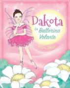 Dakota, La Ballerina Volante [ITA]