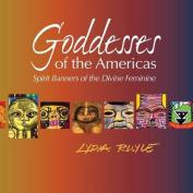 Goddesses of the Americas
