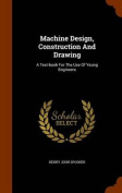 Machine Design, Construction and Drawing