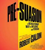 Pre-Suasion [Audio]