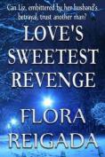 Love's Sweetest Revenge