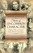 Stories of Uncommon Character
