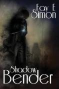 Shadow Bender