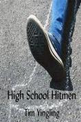 High School Hitmen
