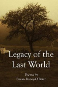 Legacy of the Last World