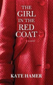The Girl in the Red Coat [Large Print]