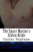 The Space Marine's Stolen Bride