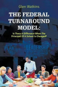 The Federal Turnaround Model