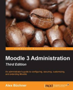 Moodle 3 Administration, Third Edition