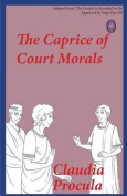 The Caprice of Court Morals