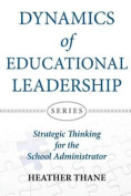 Dynamics of Educational Leadership