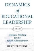 Dynamics of Educational Leadership