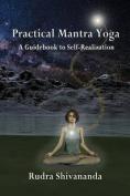 Practical Mantra Yoga
