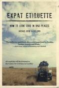Expat Etiquette