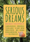 Serious Dreams