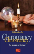 Chiromancy - The Language of the Hand