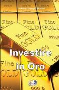 Investire in Oro [ITA]