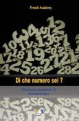 Di Che Numero SEI? - Manuale Completo Di Numerologia [ITA]