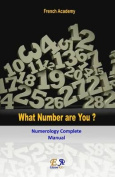What Number Are You? - Numerology Complete Manual