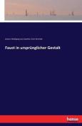 Faust in Ursprunglicher Gestalt [GER]