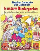 In Unserm Kindergarten - Spielend Leicht Einsetzbare Spiel- Und Tanzlieder [GER]