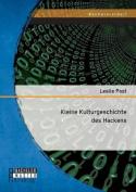 Kleine Kulturgeschichte Des Hackens [GER]