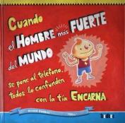 Cuando El Hombre Mas Fuerte del Mundo Se Pone Al Telefono Todos Lo Confunden Con La Tia Encarna [Spanish]