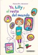 Yo, Lilly y El Resto del Mundo [Spanish]